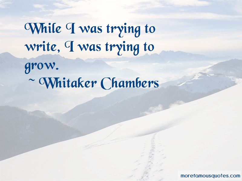 Whitaker Chambers Quotes