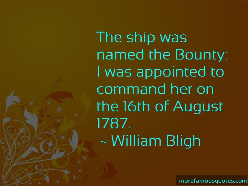 William Bligh Quotes Pictures 4
