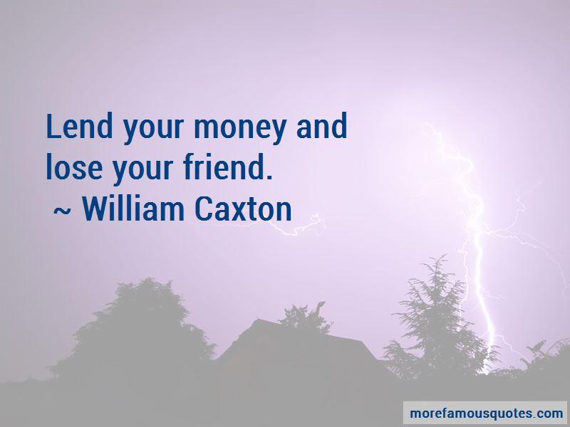William Caxton Quotes Pictures 3