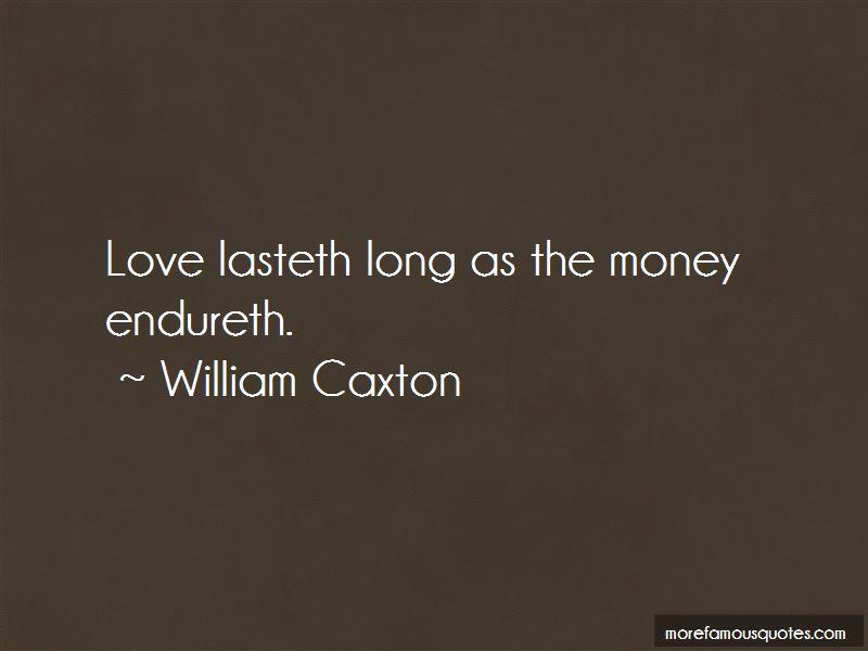 William Caxton Quotes