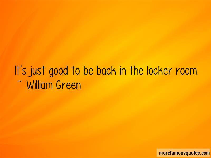 William Green Quotes
