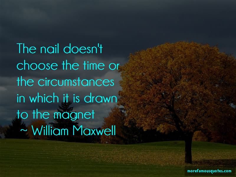 William Maxwell Quotes Pictures 2