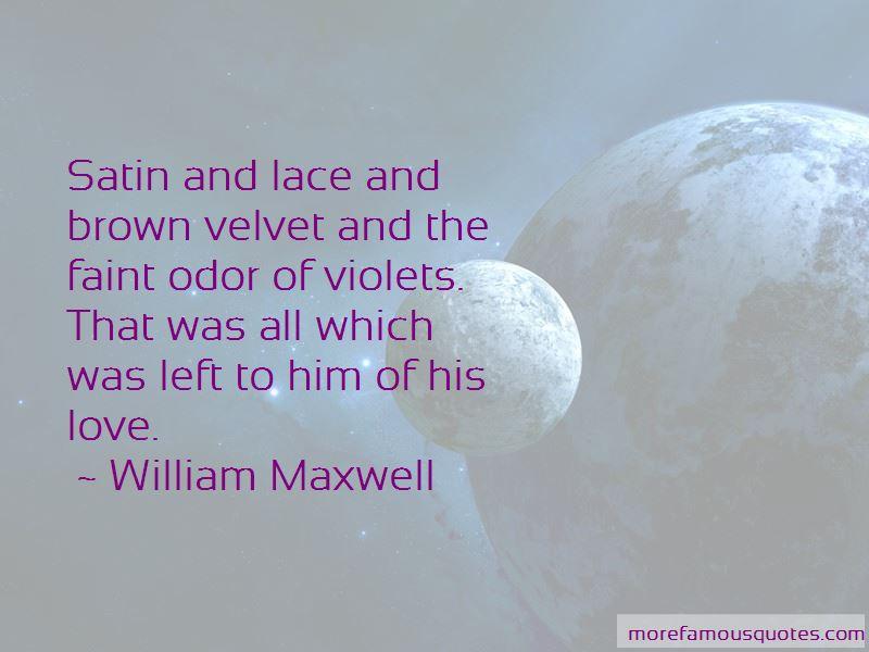 William Maxwell Quotes