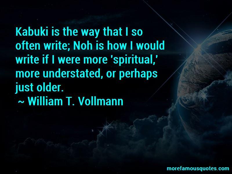William T. Vollmann Quotes Pictures 4
