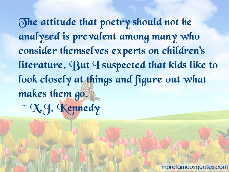 X.J. Kennedy Quotes Pictures 3