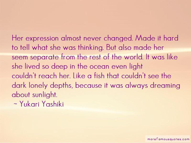 Yukari Yashiki Quotes