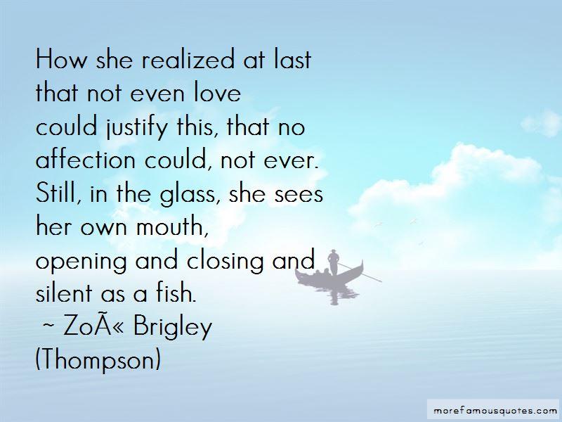 Zoe Brigley (Thompson) Quotes Pictures 4
