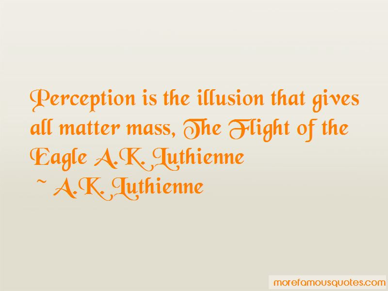 A.K. Luthienne Quotes