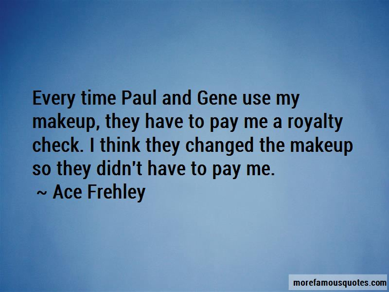 Ace Frehley Quotes Pictures 2
