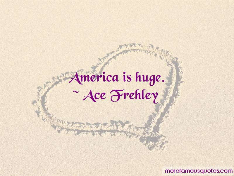 Ace Frehley Quotes Pictures 3