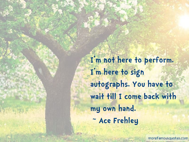 Ace Frehley Quotes