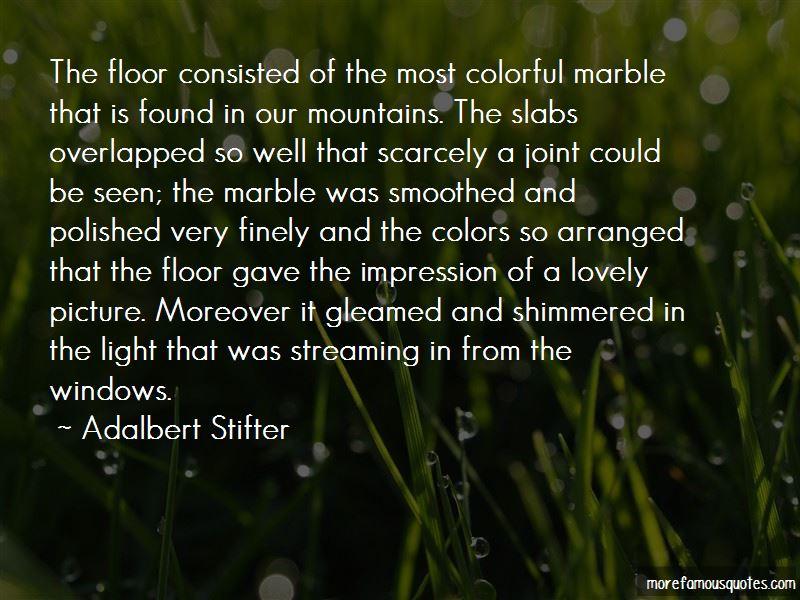 Adalbert Stifter Quotes Pictures 2