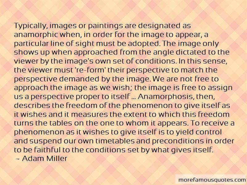 Adam Miller Quotes