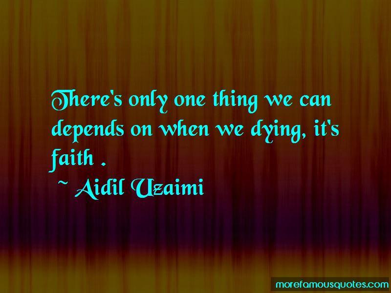 Aidil Uzaimi Quotes Pictures 2