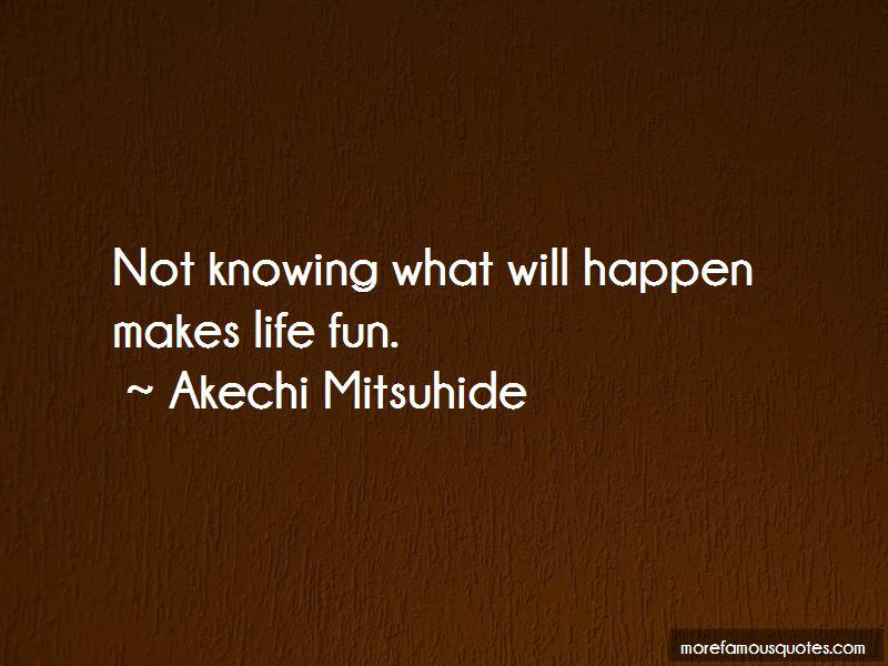 Akechi Mitsuhide Quotes
