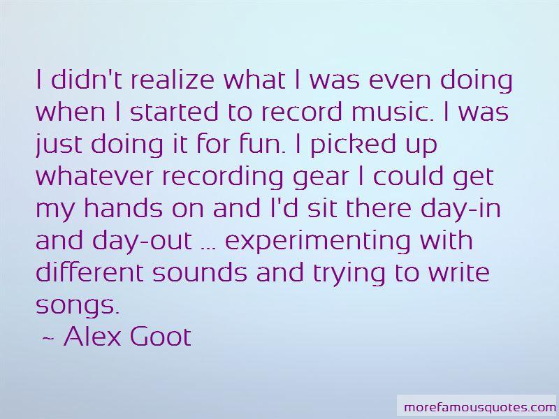 Alex Goot Quotes Pictures 3