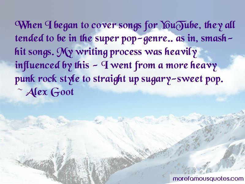 Alex Goot Quotes