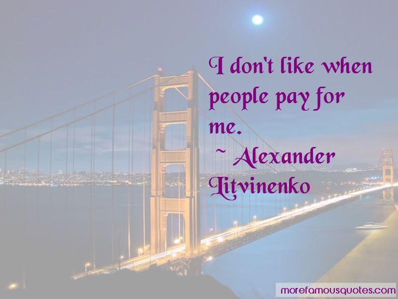 Alexander Litvinenko Quotes Pictures 3