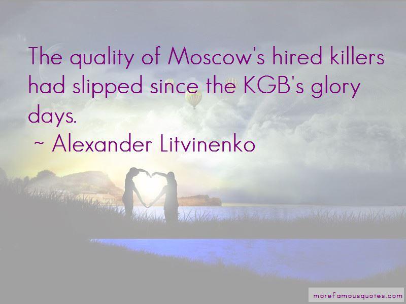 Alexander Litvinenko Quotes