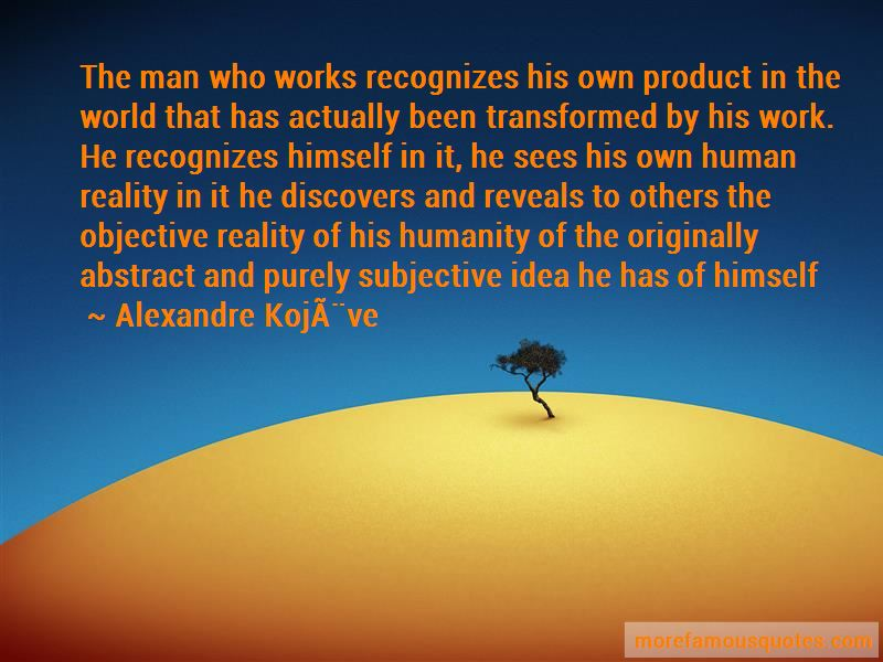 Alexandre-Kojeve Quotes Pictures 2