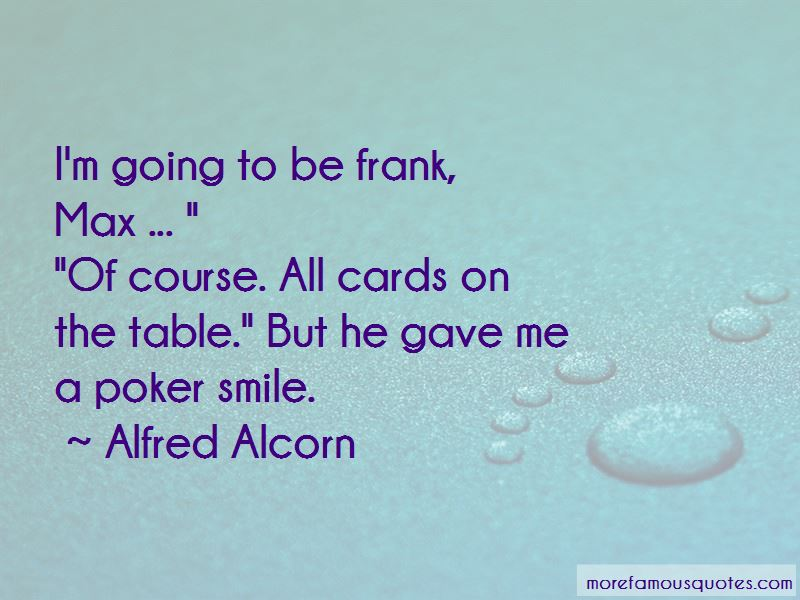 Alfred Alcorn Quotes Pictures 2