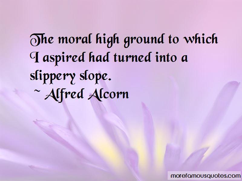 Alfred Alcorn Quotes