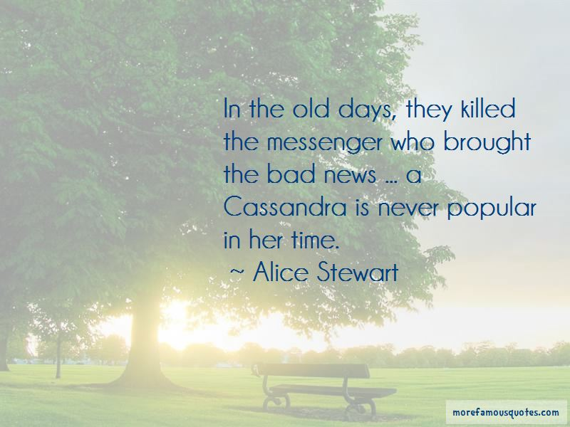 Alice Stewart Quotes