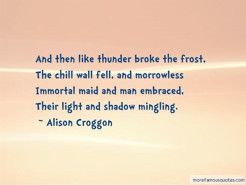 Alison Croggon Quotes Pictures 3