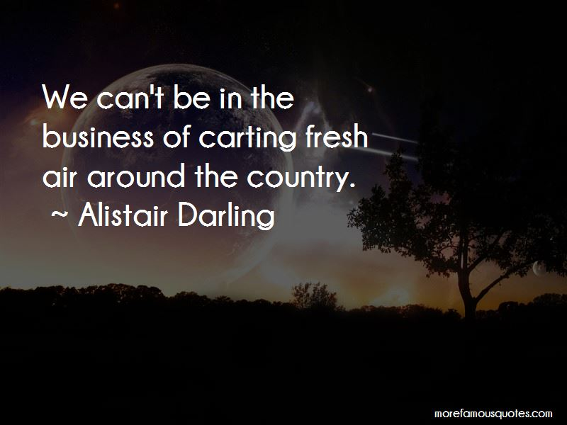 Alistair Darling Quotes Pictures 2
