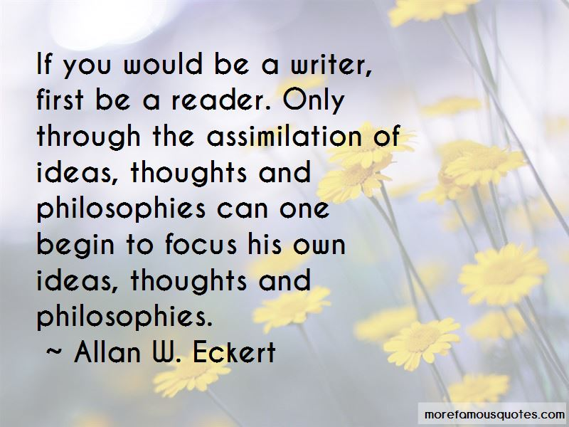 Allan W. Eckert Quotes