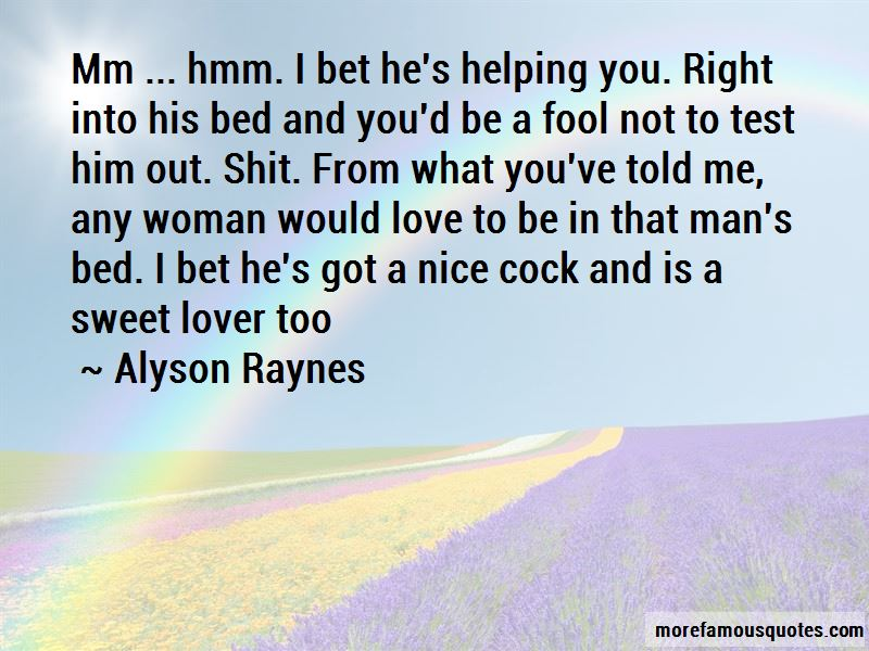 Alyson Raynes Quotes