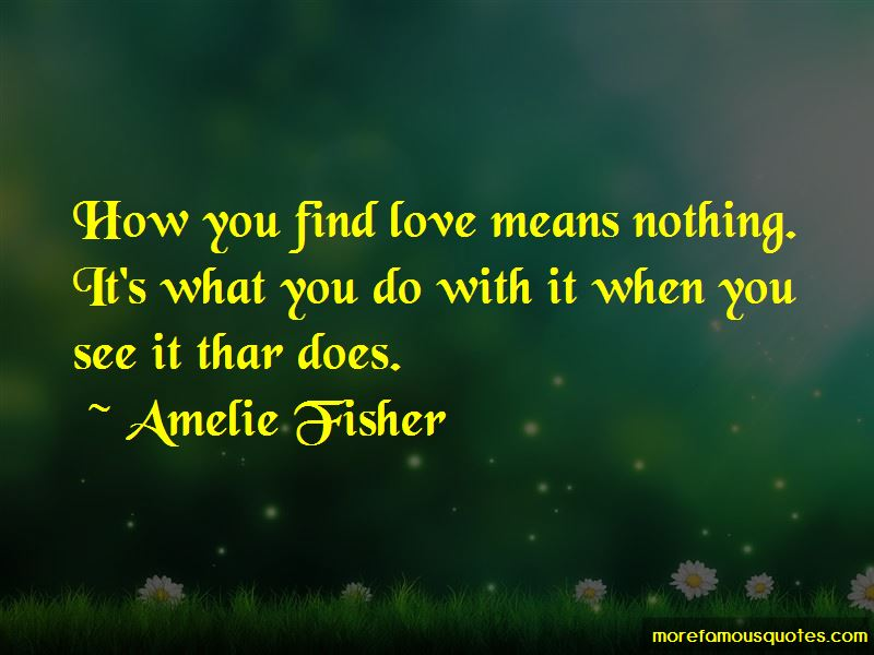 Amelie Fisher Quotes Pictures 3