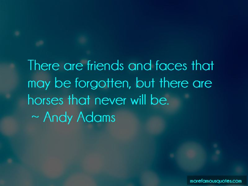 Andy Adams Quotes