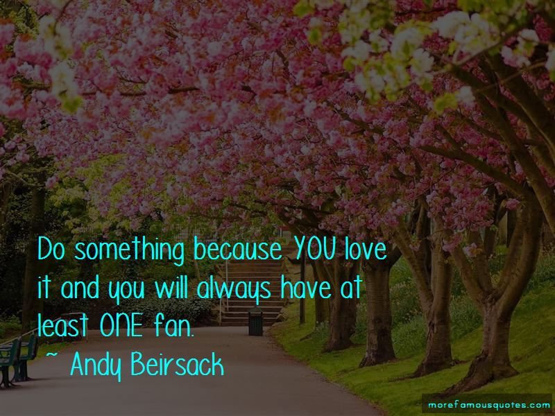 Andy Beirsack Quotes Pictures 3