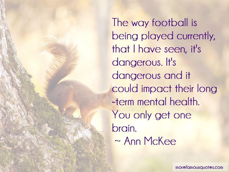 Ann McKee Quotes