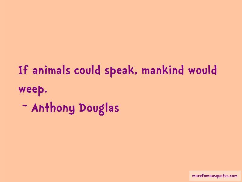 Anthony Douglas Quotes Pictures 3