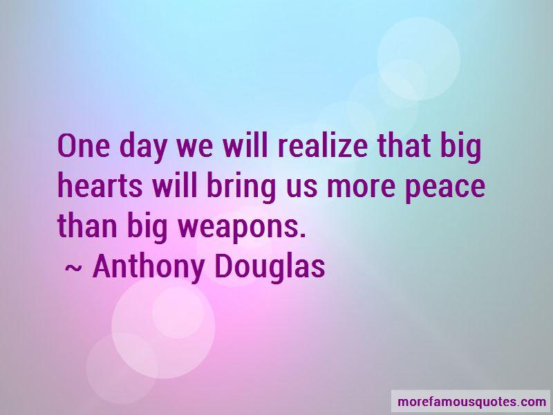 Anthony Douglas Quotes