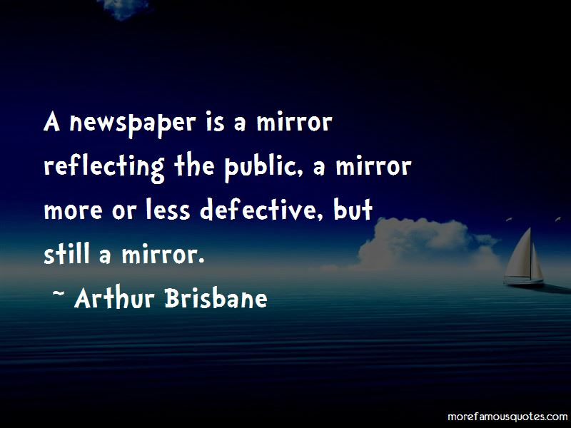 Arthur Brisbane Quotes Pictures 2