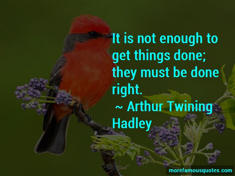 Arthur Twining Hadley Quotes Pictures 2