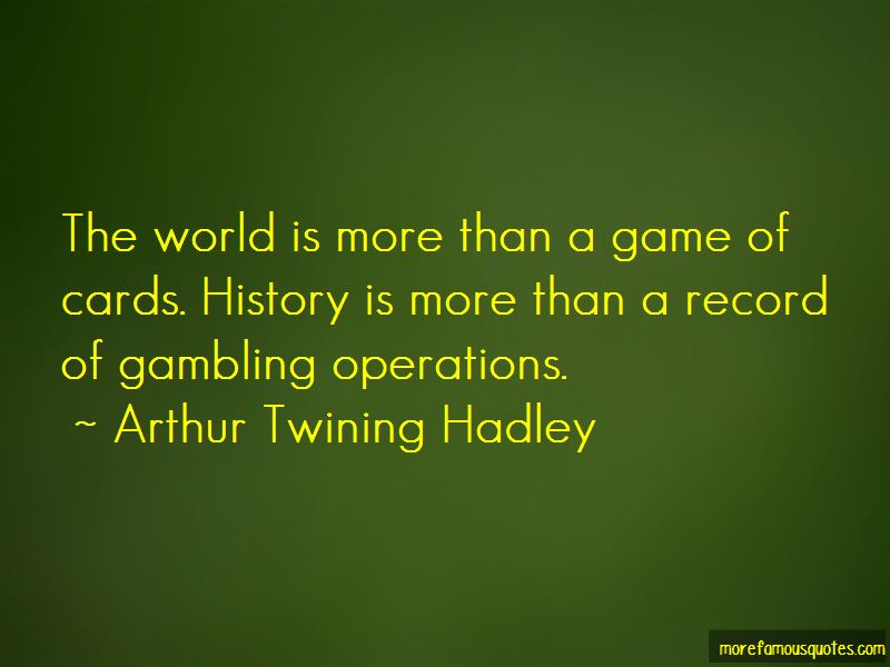 Arthur Twining Hadley Quotes Pictures 3