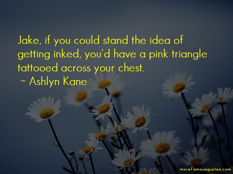 Ashlyn Kane Quotes Pictures 4