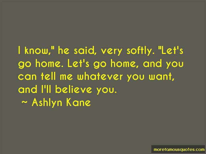 Ashlyn Kane Quotes