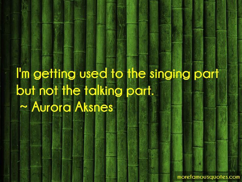 Aurora Aksnes Quotes Pictures 3