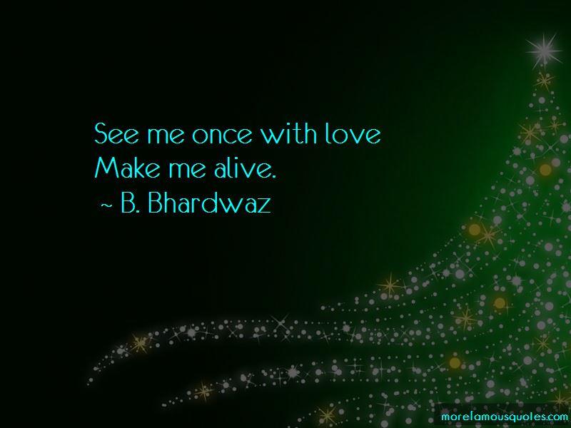 B. Bhardwaz Quotes Pictures 2