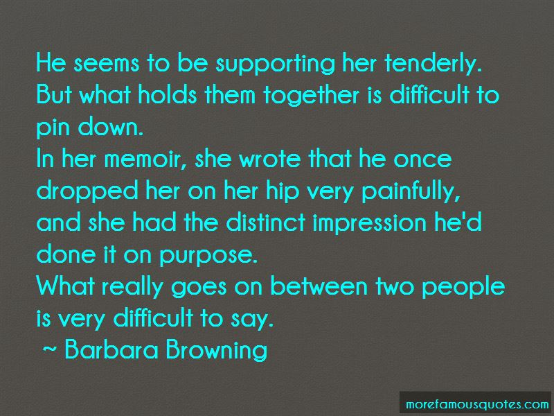 Barbara Browning Quotes Pictures 3