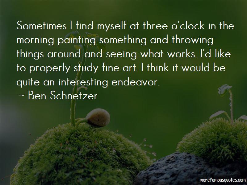 Ben Schnetzer Quotes Pictures 2