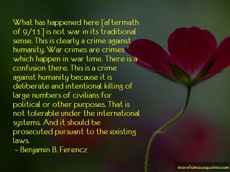 Benjamin B. Ferencz Quotes