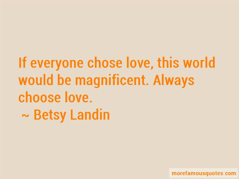 Betsy Landin Quotes Pictures 4