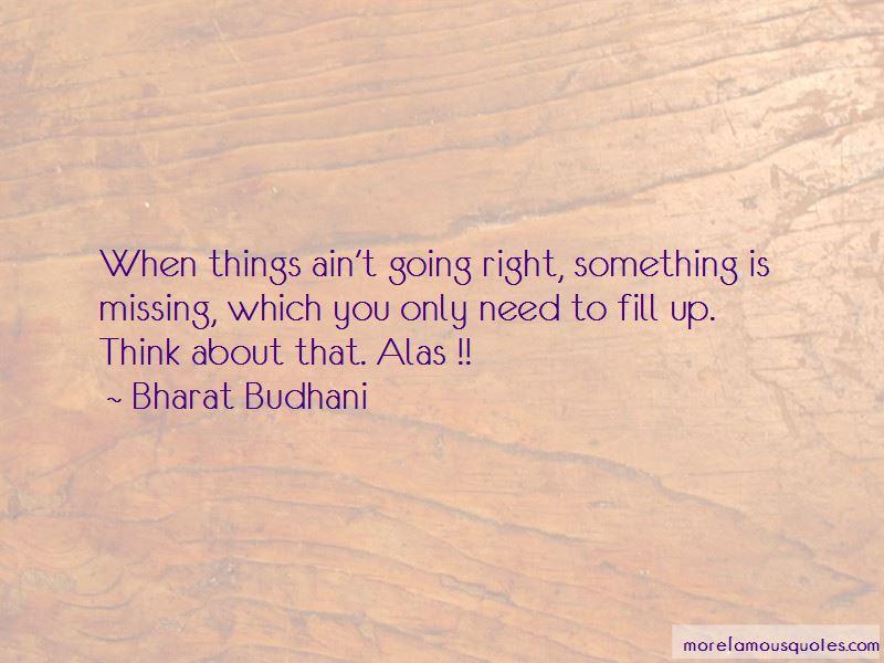 Bharat Budhani Quotes Pictures 3