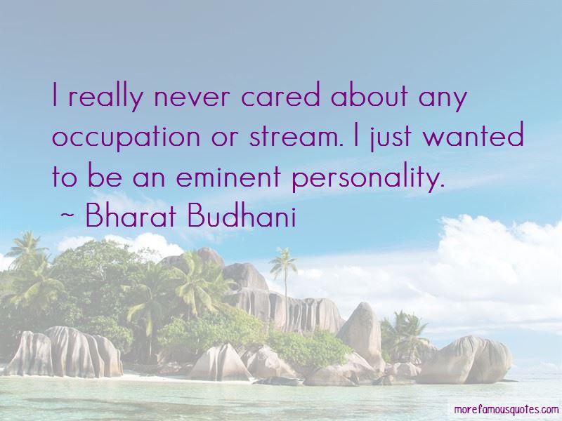 Bharat Budhani Quotes